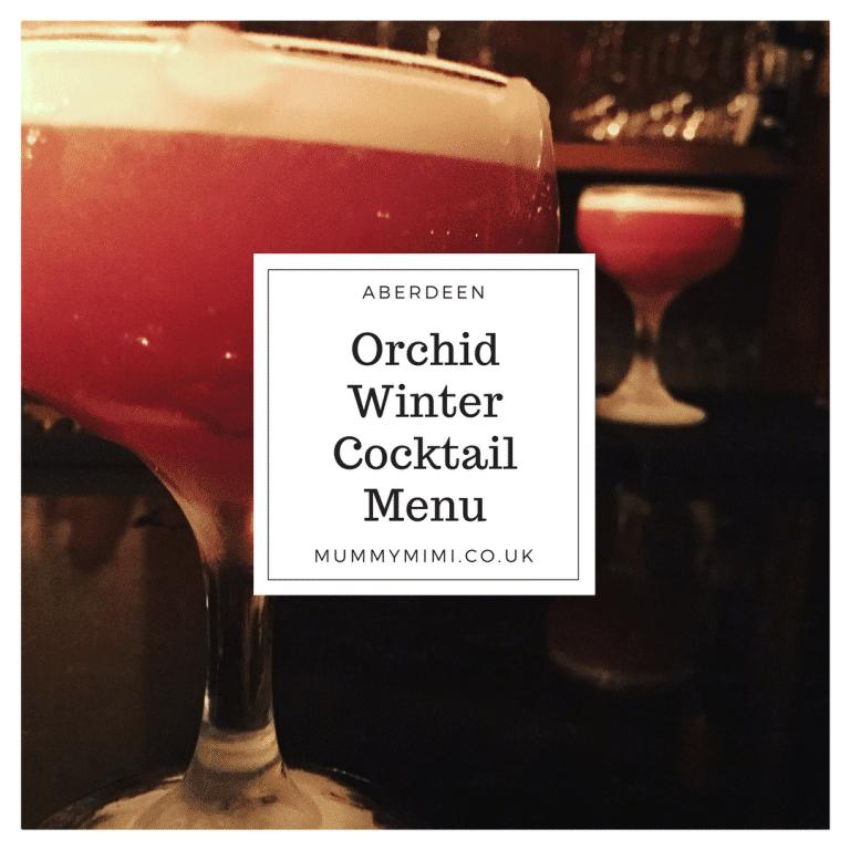 Aberdeen | Orchid Winter Cocktail Menu Preview | Mummy Mimi