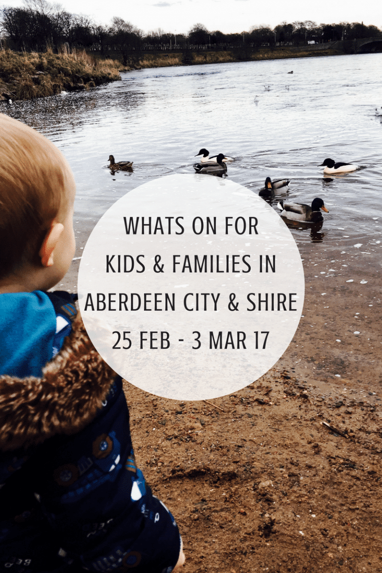 What's on for Kids and Families in Aberdeen City & Shire (24th February – 3rd March 2017)