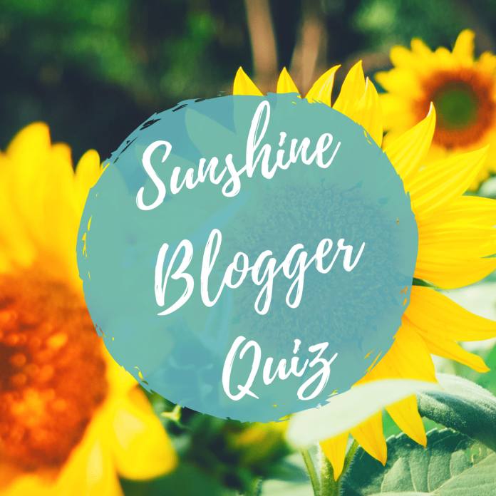 Sunshine Blogger Quiz Tag