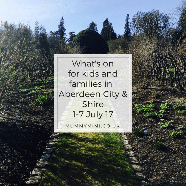 What's on for Kids and Families in Aberdeen City & Shire (1st – 7th July 2017)