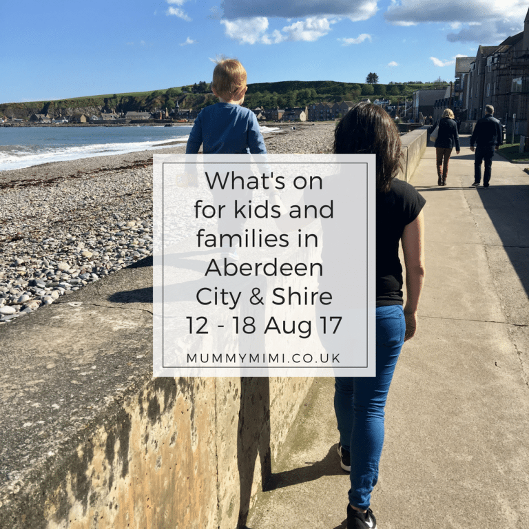 What's on for Kids and Families in Aberdeen City & Shire (12th – 18th August 2017)
