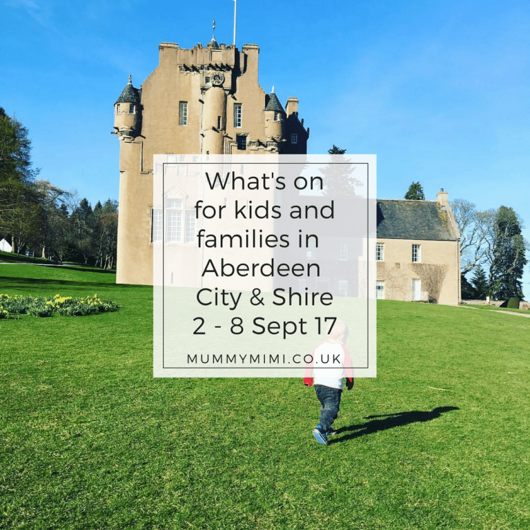 What's on for Kids and Families in Aberdeen City & Shire (2nd – 8th September 2017)