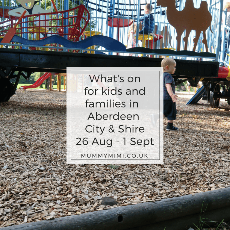 What's on for Kids and Families in Aberdeen City & Shire (26th August – 1st September 2017)