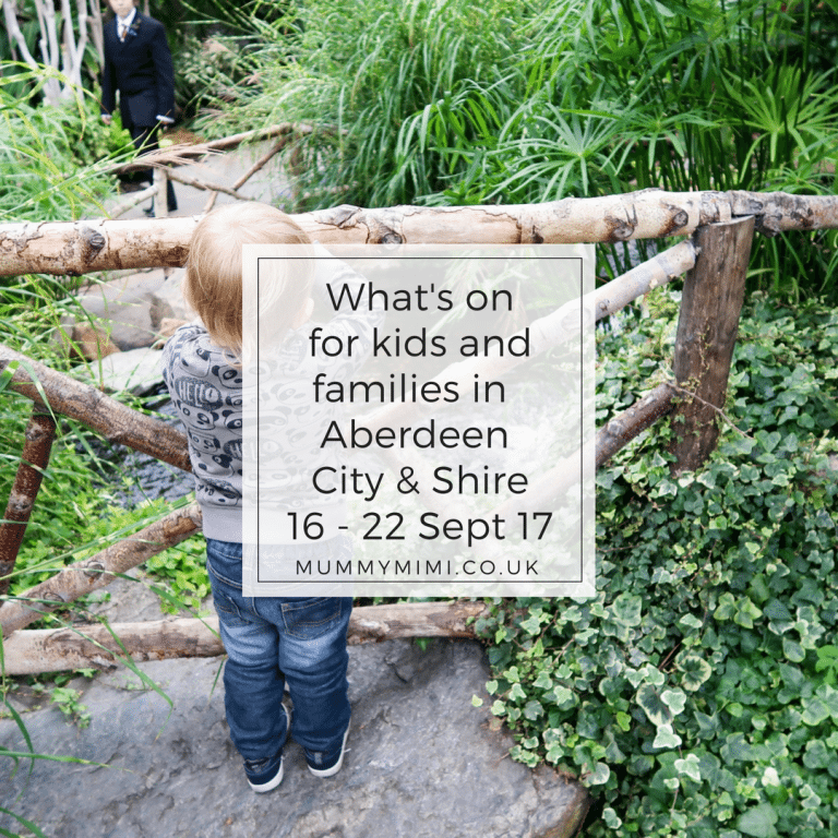 What's on for Kids and Families in Aberdeen City & Shire (16th – 22nd September 2017)