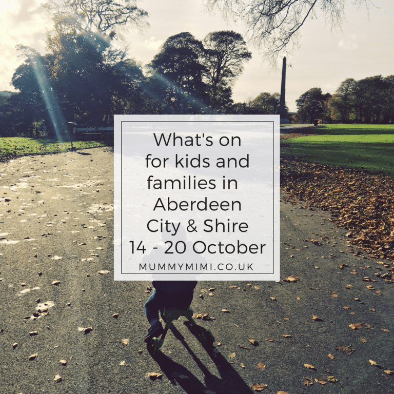 What's on for Kids and Families in Aberdeen City & Shire (14th – 20th October 2017)