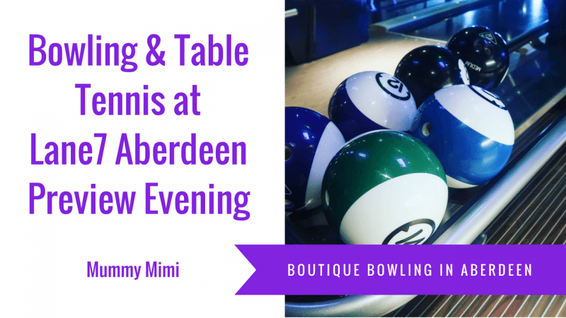 Vlog | Bowling & Table Tennis – Lane7 Aberdeen Preview Evening