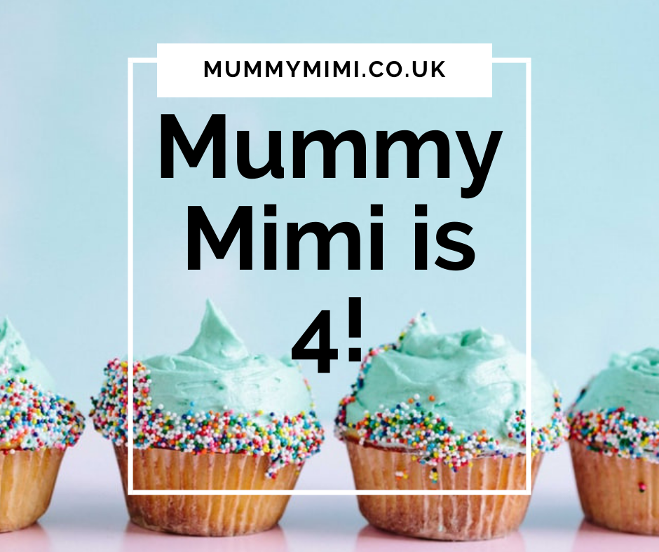 MummyMimi.co.uk is 4!   Little update and time for a mini break
